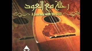 Journey With The Oud - Hakablo bokra / رحلة مع العود - هاقبله بكره