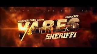 VARES - SHERIFFI, TV spot 30s, Elokuvateattereissa 7.1.2015