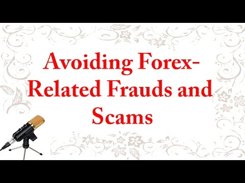 Avoiding Forex-Related Frauds and Scams