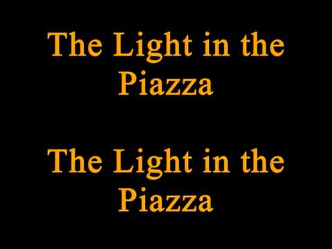 """""""The Light in the Piazza"""" from The Light in the Piazza karaoke/instrumental (Key: D)"""