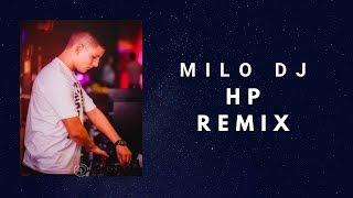 HP X MILO DJ [FIESTERO REMIX]