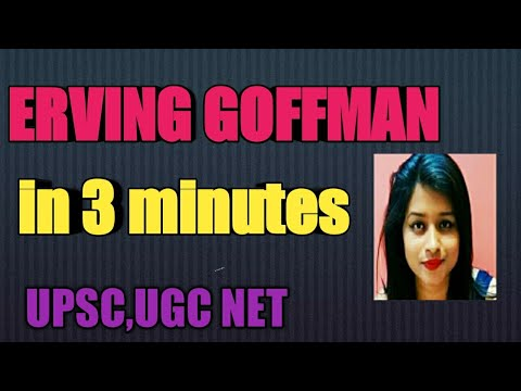 ERVING GOFFMAN In 3 Minutes For UGC NET ,UPSC.