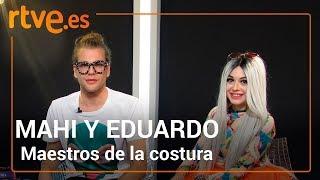 Entrevista con MAHI y EDUARDO | Maestros de la Costura