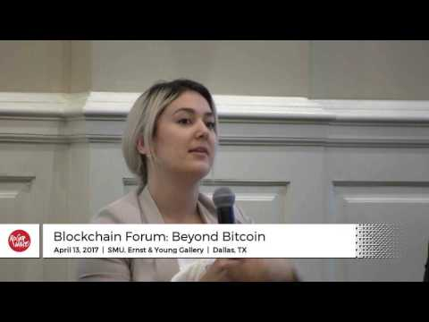 Blockchain Forum: Beyond Bitcoin - Panel Discussion