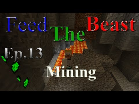 Feed The Beast Ep.13 Mining