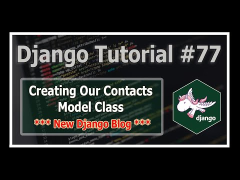 "Django 3 Blog: Creating ""Contact Us"" Model 