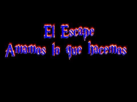 el escape me confiesas