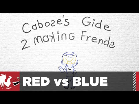 Caboose's Guide to Making Friends - Episode 15 - Red vs. Blue Season 14