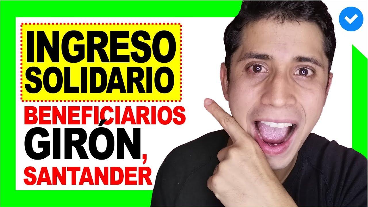 😍 Beneficiarios INGRESO SOLIDARIO en GIRÓN, Santander (URGENTE 😱) | DERECHO COLOMBIANO