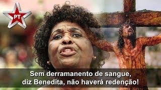Sem derramamento de sangue, diz Benedita, não haverá redenção!