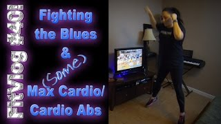 FitVlog #40 Updates | Fighting the Blues | Some Max Cardio & Cardio Abs INSANITY!