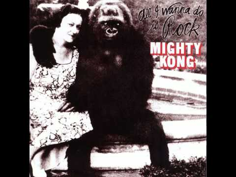 Mighty Kong   All I Wanna Do Is Rock   Previously Unreleased Studio Jam
