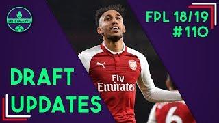 DRAFT UPDATES FOR FPL (Livestream) | Fantasy Premier League 2018/19 | #110