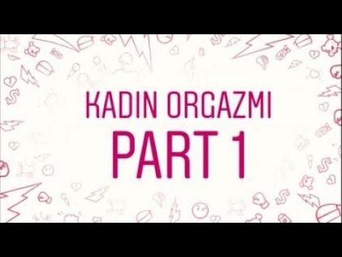 Kadın Orgazmı Bölüm 1 #1