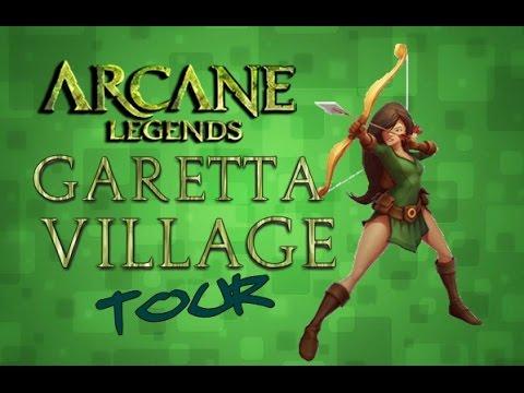 Arcane Legends: Garetta Village (Vila Garetta Tour)