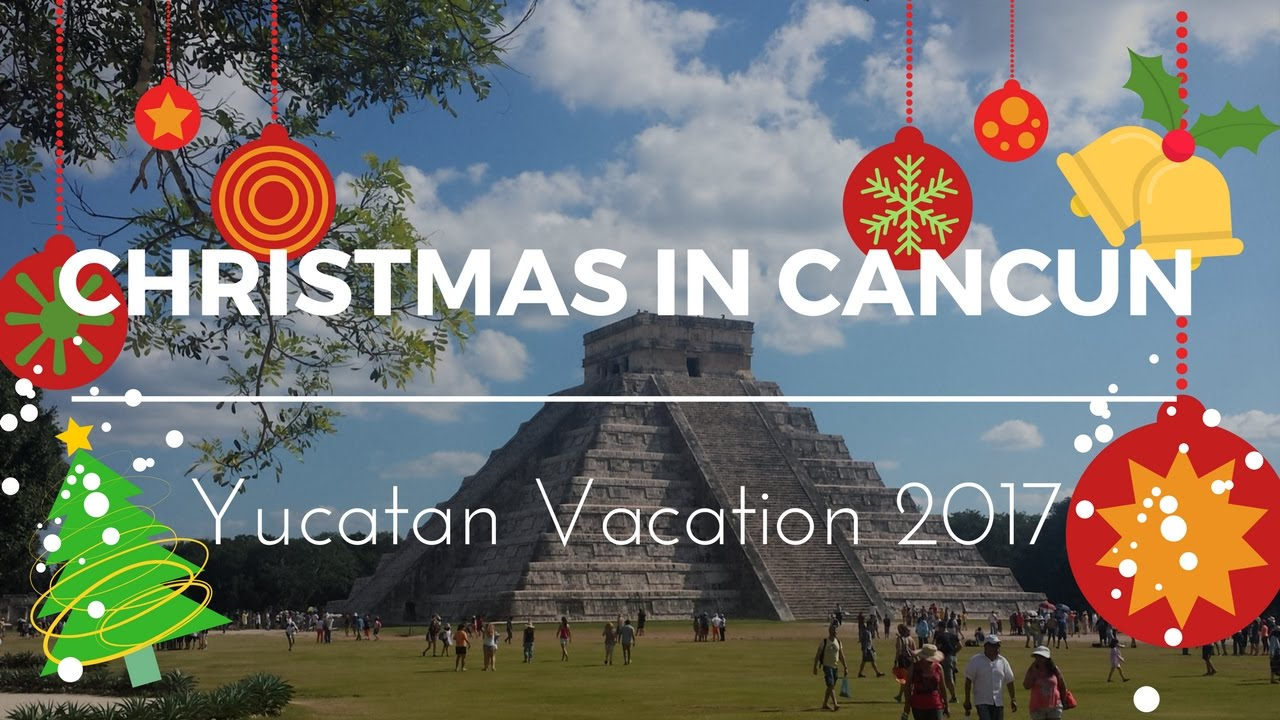 christmas in cancun 2016
