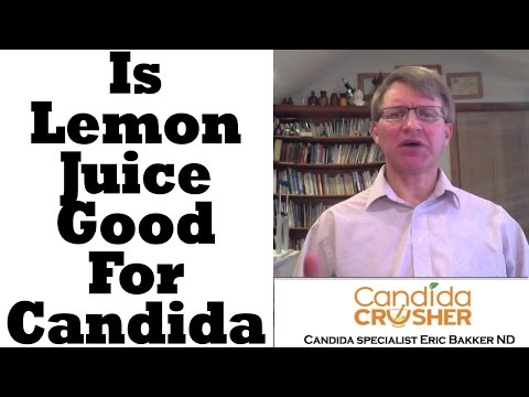 Is Lemon Juice Good For Candida?