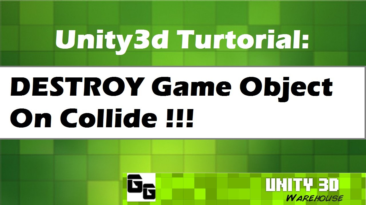 Unity 3D destroy Game Object On Collide
