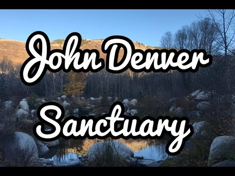 A Special Stop Off At The John Denver Sanctuary