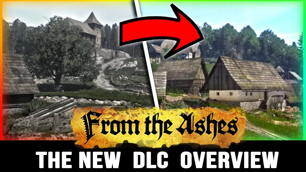 Kingdom Come Deliverance DLC Overview - From The Ashes