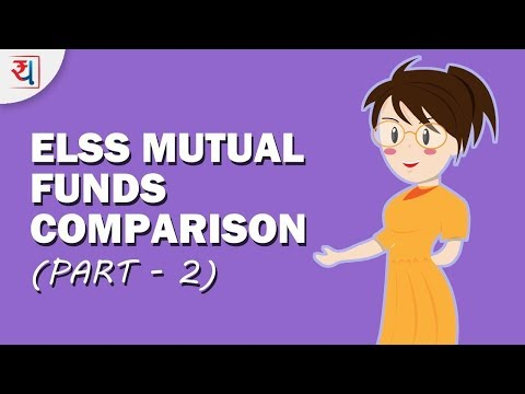 Top ELSS Mutual Funds in 2018 Comparison Part 2 | Tax Saving Mutual Funds India Comparison