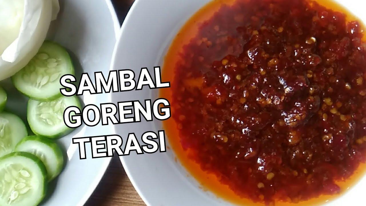 CARA MEMBUAT SAMBAL GORENG TERASI - YouTube