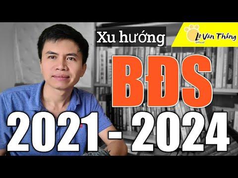XU HƯỚNG BẤT ĐỘNG SẢN 2021-2024.