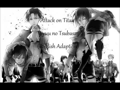 Jiyuu no Tsubasa ( English Version ) Attack on Titan / Shingeki no Kyojin Opening 2 -