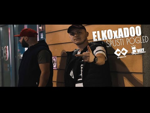 ELKO x ADOO - SPUSTI POGLED (Official music video) 2019