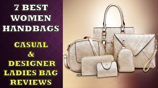 7 Best Women Handbags    Ladies Casual & Designer bags    Review