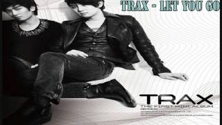 [MP3 DL] TRAX - Let You Go