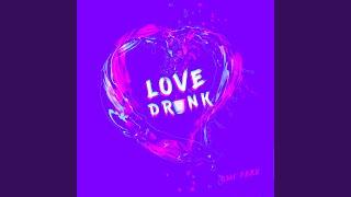 love-drunk