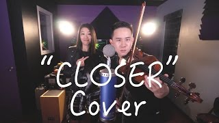 CLOSER - The Chainsmokers ft. Halsey (Jason Chen x Arden Cho)