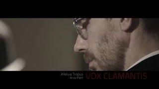 Vox Clamantis - Alleluia Tropus: Arvo Pärt