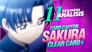 Cardcaptor Sakura Clear Card: Capitulo 11 [ Resumen + Análisis ]