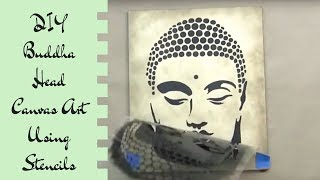How To Stencil a Buddha On A Canvas