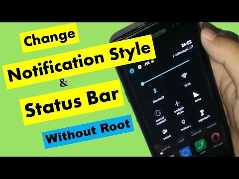 Change Android Mobile Notification Style & Status Bar Without Root