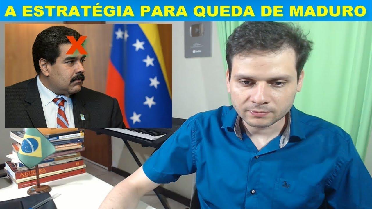 A estratégia para queda de Maduro / Governo Bolsonaro fora de possível intervenção