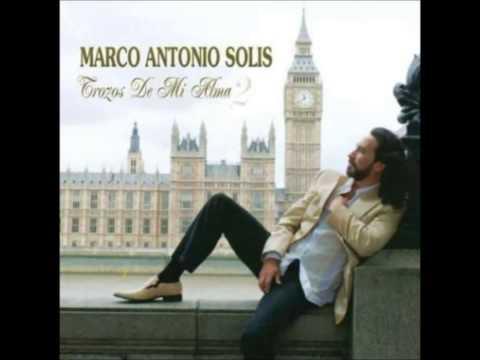9. Yo Creía Que Sí - Marco Antonio Solís