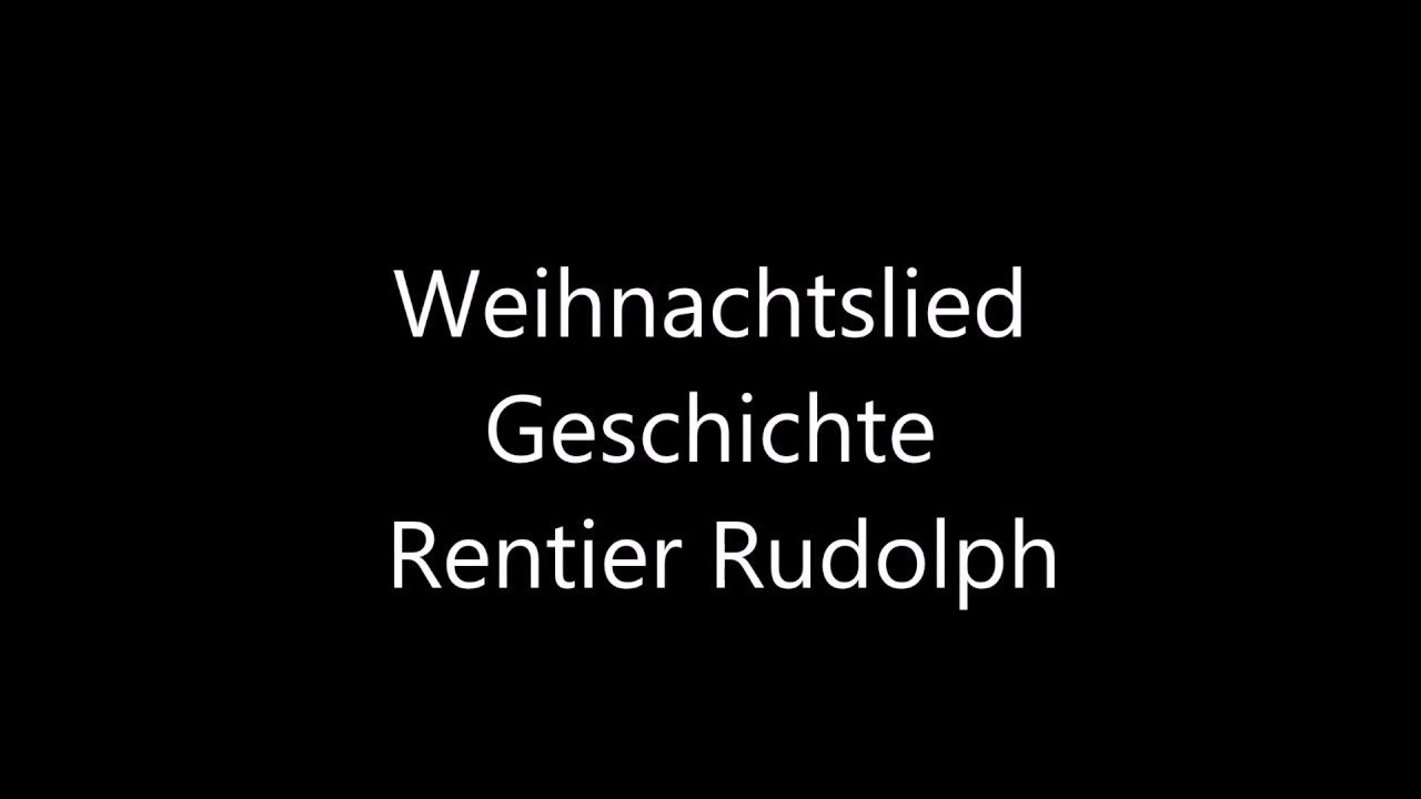 Weihnachtslieder Geschichte.Weihnachtslied Geschichte Rentier Rudolth Fuer Kinder