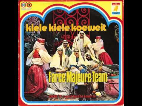 Farce Majeure Team - Kiele Kiele Koeweit