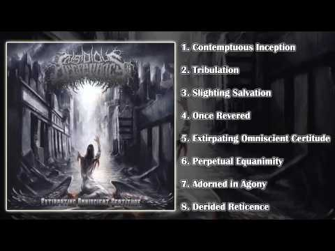 Insidious Decrepancy - Extirpating Omniscient Certitude (FULL ALBUM HD)