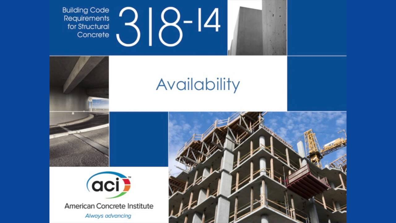 Introducing ACI 318-14: The Reorganized Code