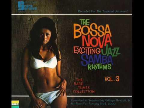 The Bossa Nova Exciting Jazz Samba Rhythms Vol 3 - Album Completo/Full Album