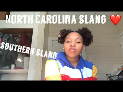 NORTH CAROLINA SLANG(how To Talk In The South)