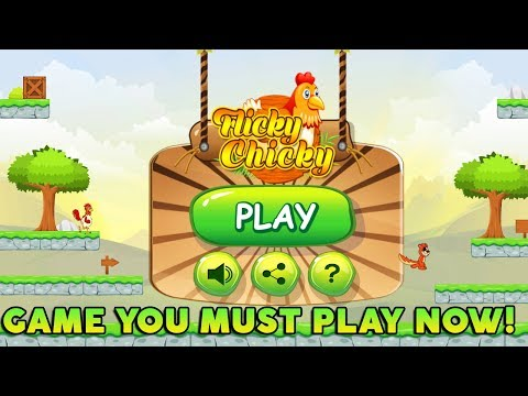 Flicky Chicky - Game You Must Play ( Android )