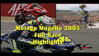 Motogp Mugello 2005 Full Race Highlights