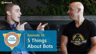 #FiveThings About Bots {S:01 E:18}
