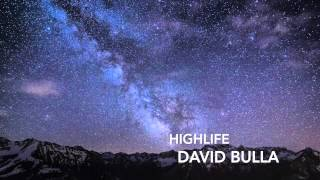 Highlife - David Bulla (FREE DOWNLOAD)