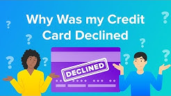 Why Was my Credit Card Declined